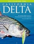 Fly Fishing the California Delta