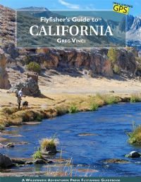 Fly Fishers Guide to California and others states