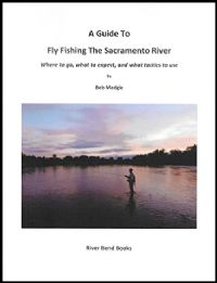 A Guide to Fly Fishing the Sacramento River